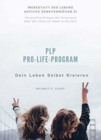 PLP 5 - Dein Leben Selbst Kreieren